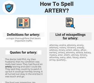 artery, spellcheck artery, how to spell artery, how do you spell artery, correct spelling for artery