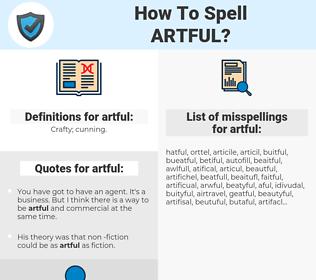artful, spellcheck artful, how to spell artful, how do you spell artful, correct spelling for artful
