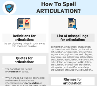 articulation, spellcheck articulation, how to spell articulation, how do you spell articulation, correct spelling for articulation