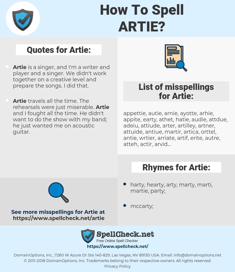 Artie, spellcheck Artie, how to spell Artie, how do you spell Artie, correct spelling for Artie