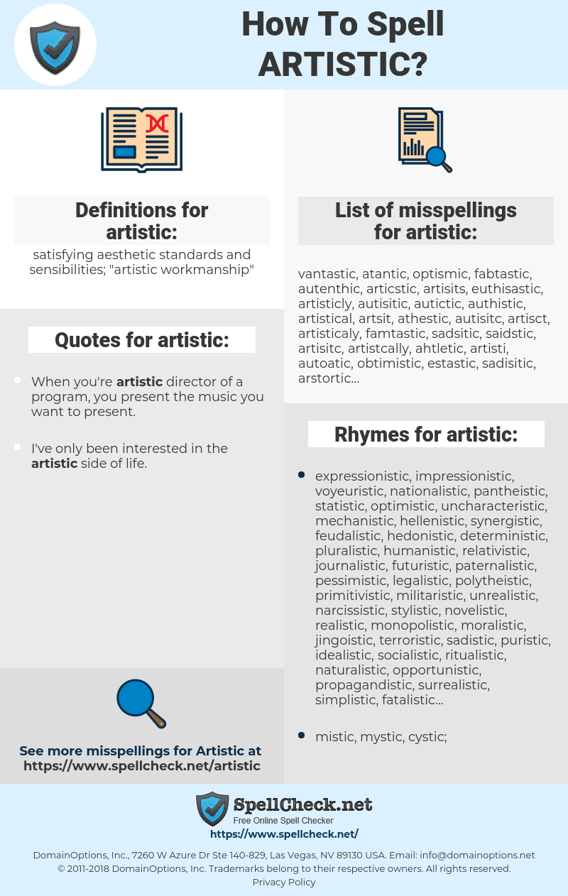 artistic, spellcheck artistic, how to spell artistic, how do you spell artistic, correct spelling for artistic