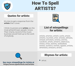 artists, spellcheck artists, how to spell artists, how do you spell artists, correct spelling for artists