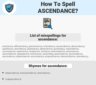 ascendance, spellcheck ascendance, how to spell ascendance, how do you spell ascendance, correct spelling for ascendance