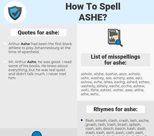 ashe, spellcheck ashe, how to spell ashe, how do you spell ashe, correct spelling for ashe