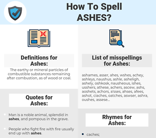 Ashes, spellcheck Ashes, how to spell Ashes, how do you spell Ashes, correct spelling for Ashes