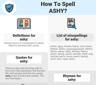 ashy, spellcheck ashy, how to spell ashy, how do you spell ashy, correct spelling for ashy