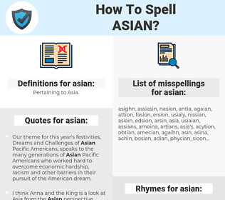 asian, spellcheck asian, how to spell asian, how do you spell asian, correct spelling for asian