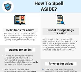 aside, spellcheck aside, how to spell aside, how do you spell aside, correct spelling for aside