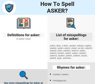 asker, spellcheck asker, how to spell asker, how do you spell asker, correct spelling for asker