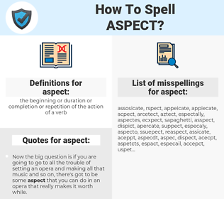 aspect, spellcheck aspect, how to spell aspect, how do you spell aspect, correct spelling for aspect