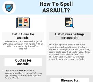 assault, spellcheck assault, how to spell assault, how do you spell assault, correct spelling for assault