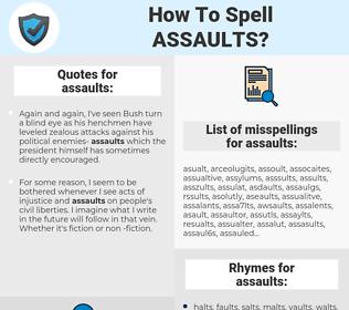 assaults, spellcheck assaults, how to spell assaults, how do you spell assaults, correct spelling for assaults