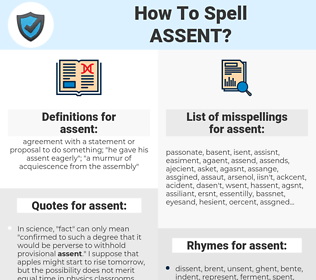 assent, spellcheck assent, how to spell assent, how do you spell assent, correct spelling for assent