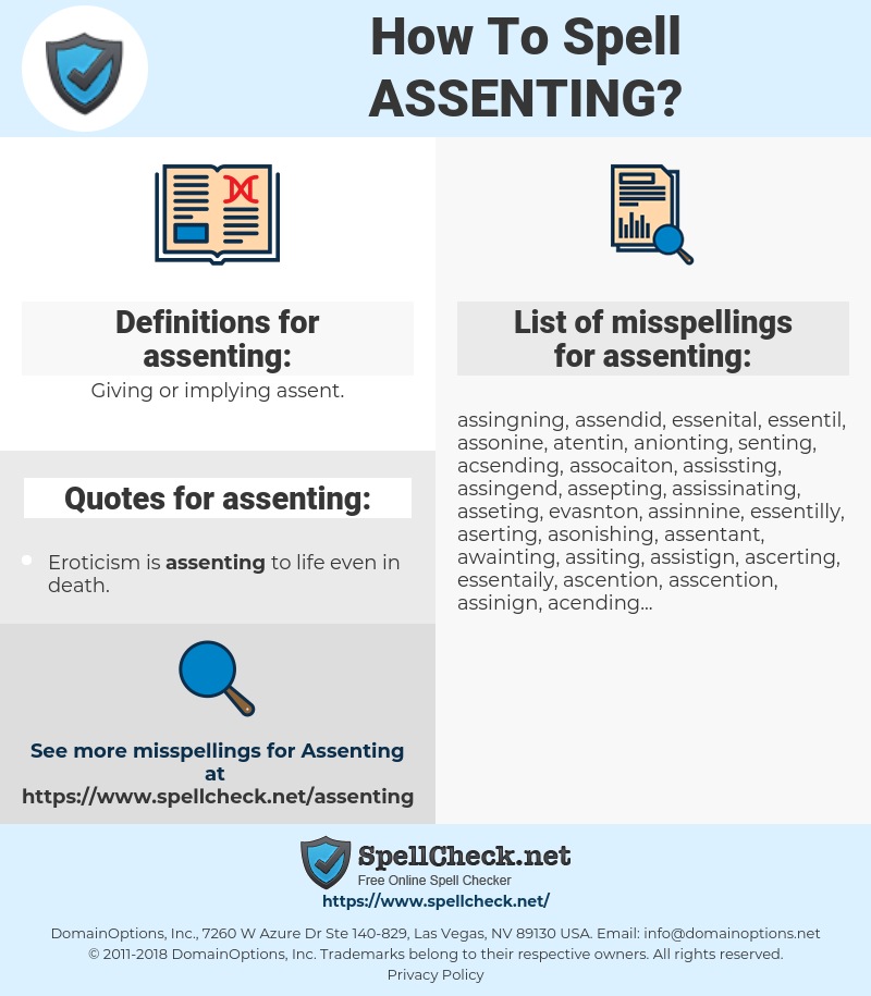 assenting, spellcheck assenting, how to spell assenting, how do you spell assenting, correct spelling for assenting