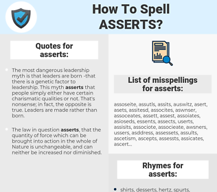 asserts, spellcheck asserts, how to spell asserts, how do you spell asserts, correct spelling for asserts