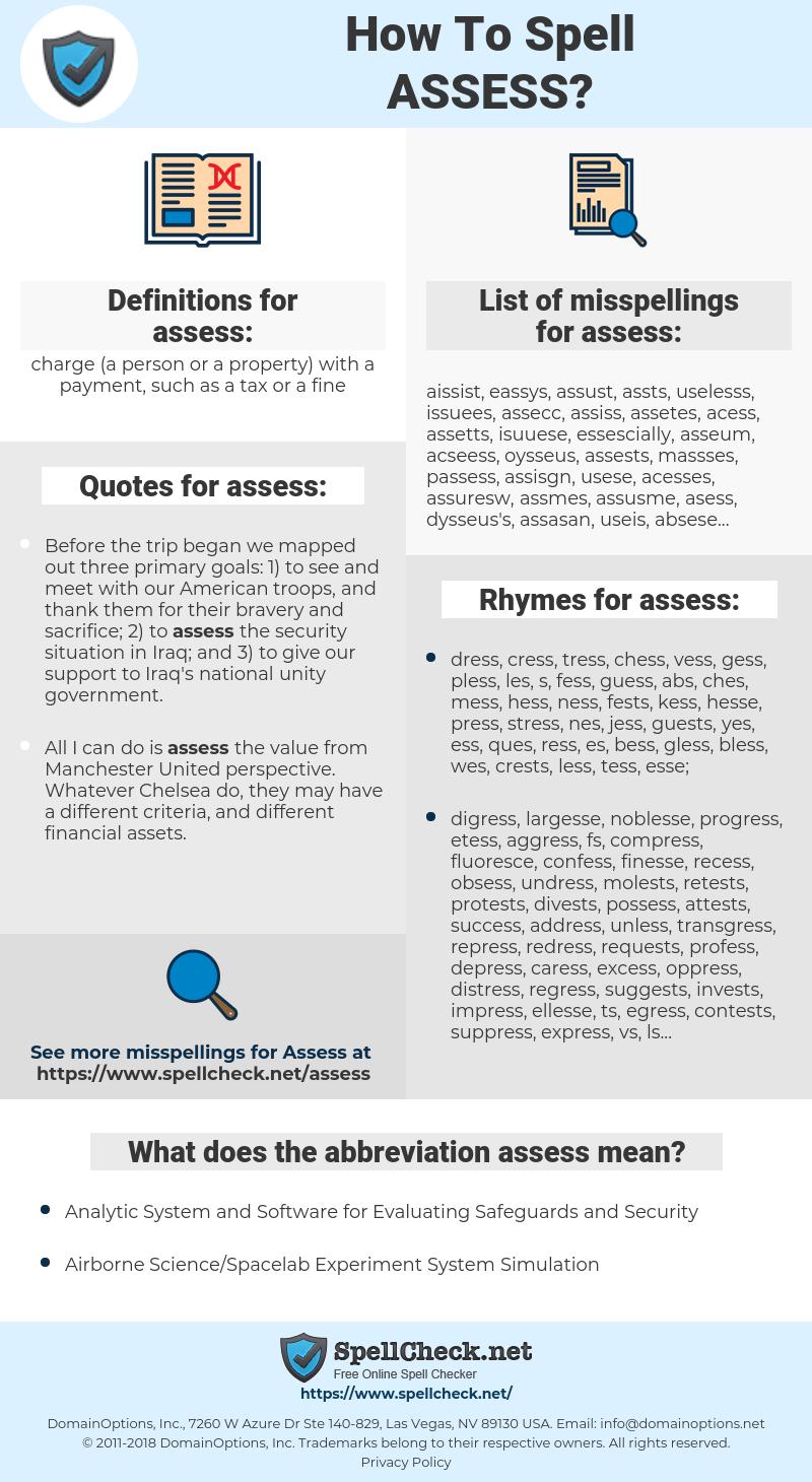 assess, spellcheck assess, how to spell assess, how do you spell assess, correct spelling for assess