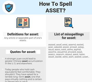 asset, spellcheck asset, how to spell asset, how do you spell asset, correct spelling for asset