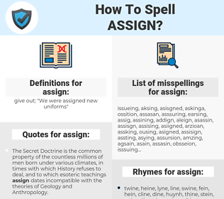 assign, spellcheck assign, how to spell assign, how do you spell assign, correct spelling for assign