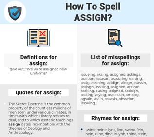assign, spellcheck assign, how to spell assign, how do you spell assign, correct spelling for assign