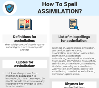 assimilation, spellcheck assimilation, how to spell assimilation, how do you spell assimilation, correct spelling for assimilation