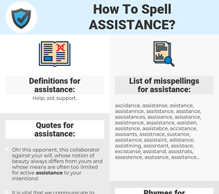 assistance, spellcheck assistance, how to spell assistance, how do you spell assistance, correct spelling for assistance