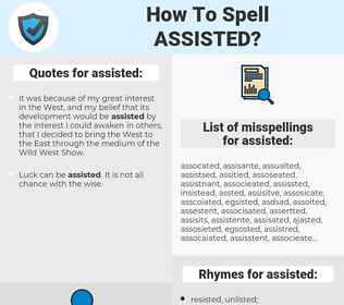 assisted, spellcheck assisted, how to spell assisted, how do you spell assisted, correct spelling for assisted