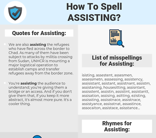 Assisting, spellcheck Assisting, how to spell Assisting, how do you spell Assisting, correct spelling for Assisting