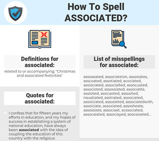 associated, spellcheck associated, how to spell associated, how do you spell associated, correct spelling for associated