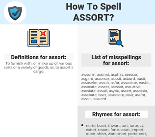 assort, spellcheck assort, how to spell assort, how do you spell assort, correct spelling for assort