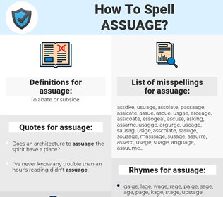assuage, spellcheck assuage, how to spell assuage, how do you spell assuage, correct spelling for assuage