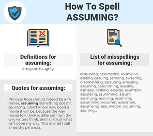 assuming, spellcheck assuming, how to spell assuming, how do you spell assuming, correct spelling for assuming