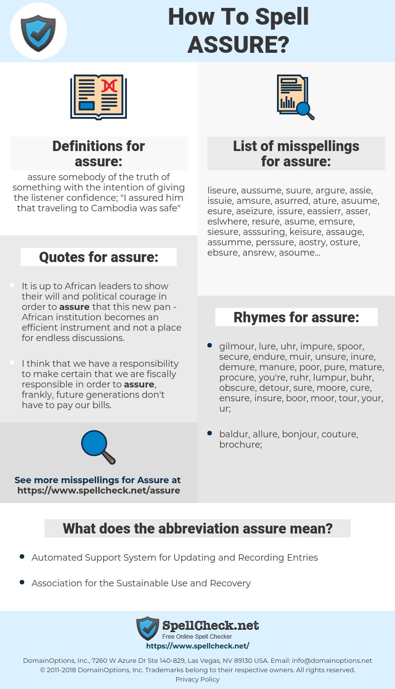 assure, spellcheck assure, how to spell assure, how do you spell assure, correct spelling for assure