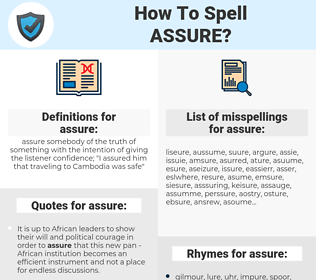 assure, spellcheck assure, how to spell assure, how do you spell assure, correct spelling for assure