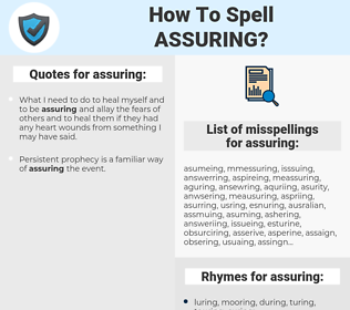 assuring, spellcheck assuring, how to spell assuring, how do you spell assuring, correct spelling for assuring