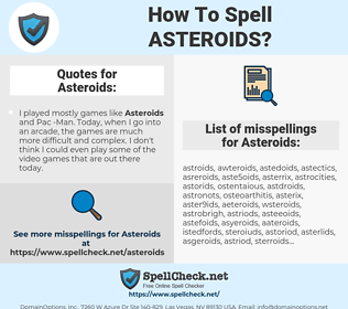 Asteroids, spellcheck Asteroids, how to spell Asteroids, how do you spell Asteroids, correct spelling for Asteroids