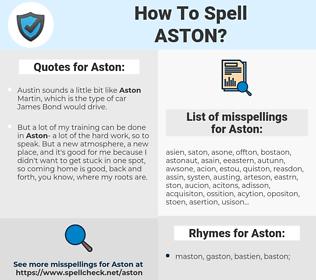 Aston, spellcheck Aston, how to spell Aston, how do you spell Aston, correct spelling for Aston