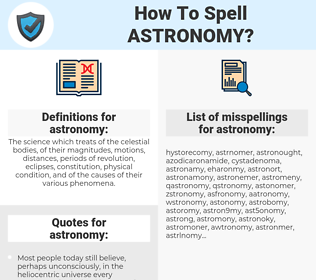 astronomy, spellcheck astronomy, how to spell astronomy, how do you spell astronomy, correct spelling for astronomy