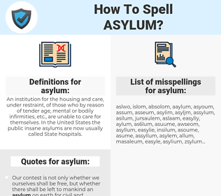 asylum, spellcheck asylum, how to spell asylum, how do you spell asylum, correct spelling for asylum
