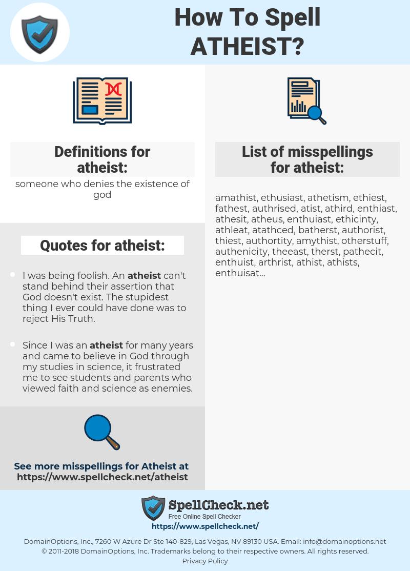 atheist, spellcheck atheist, how to spell atheist, how do you spell atheist, correct spelling for atheist