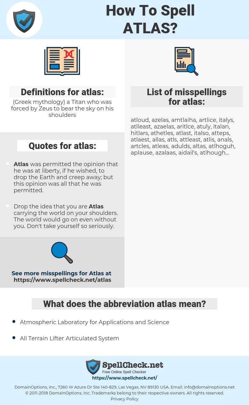 atlas, spellcheck atlas, how to spell atlas, how do you spell atlas, correct spelling for atlas