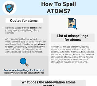 atoms, spellcheck atoms, how to spell atoms, how do you spell atoms, correct spelling for atoms