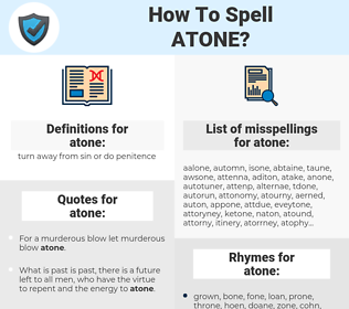 atone, spellcheck atone, how to spell atone, how do you spell atone, correct spelling for atone