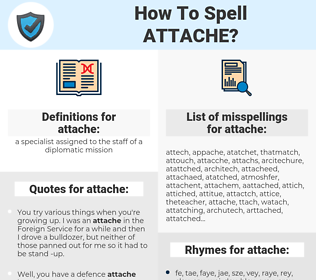 attache, spellcheck attache, how to spell attache, how do you spell attache, correct spelling for attache