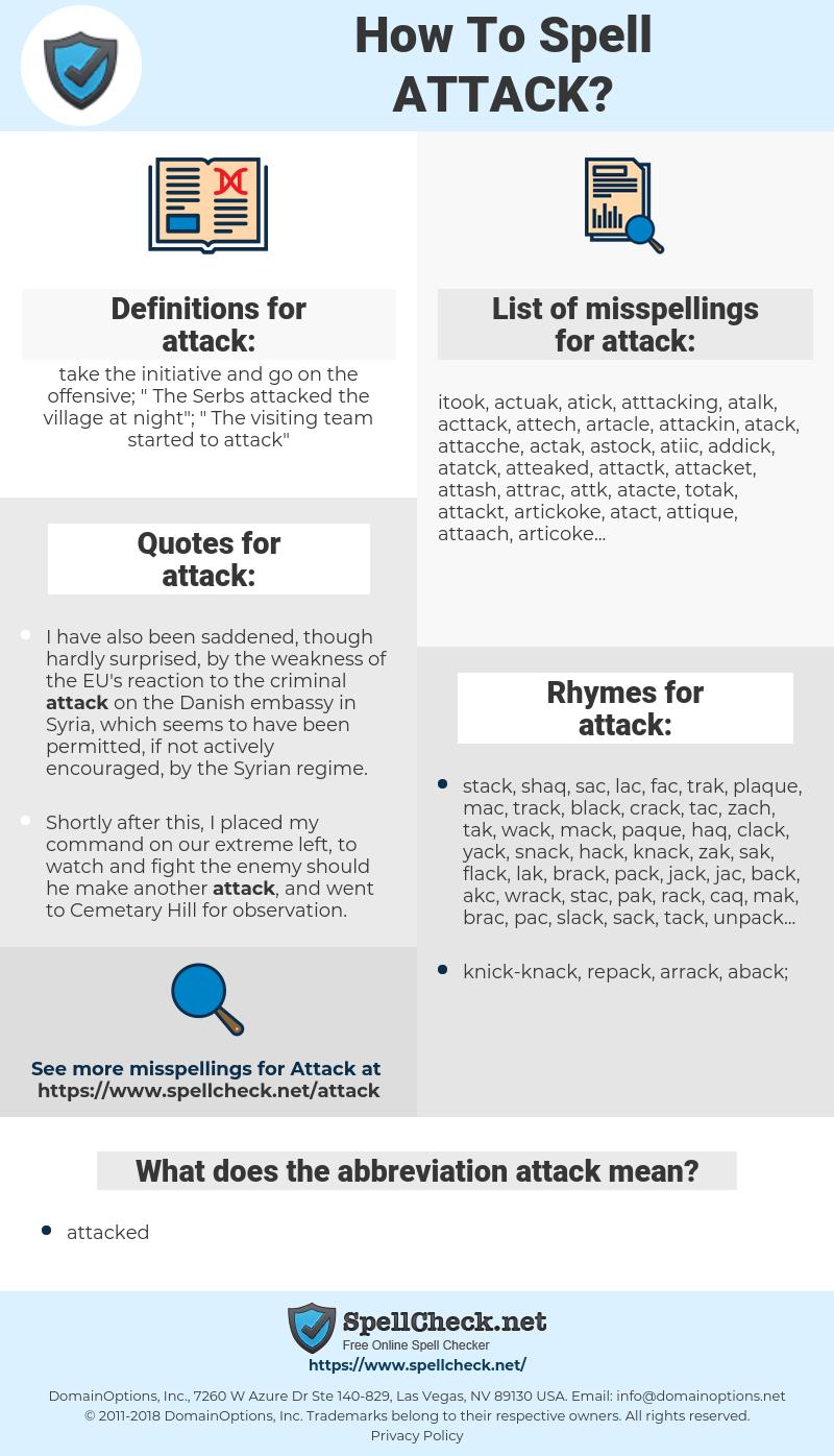attack, spellcheck attack, how to spell attack, how do you spell attack, correct spelling for attack