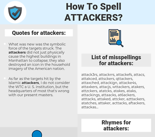 attackers, spellcheck attackers, how to spell attackers, how do you spell attackers, correct spelling for attackers