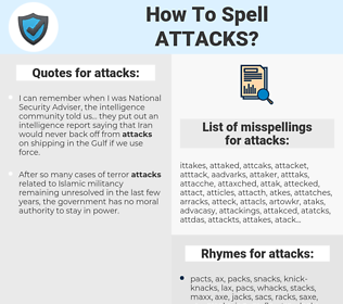 attacks, spellcheck attacks, how to spell attacks, how do you spell attacks, correct spelling for attacks
