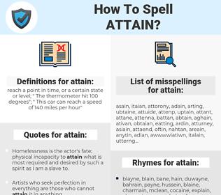 attain, spellcheck attain, how to spell attain, how do you spell attain, correct spelling for attain