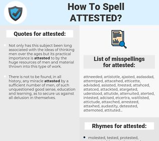 attested, spellcheck attested, how to spell attested, how do you spell attested, correct spelling for attested