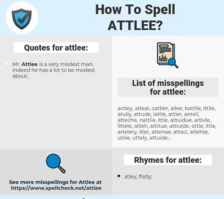 attlee, spellcheck attlee, how to spell attlee, how do you spell attlee, correct spelling for attlee