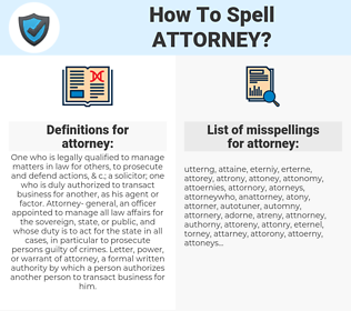 attorney, spellcheck attorney, how to spell attorney, how do you spell attorney, correct spelling for attorney
